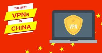 De 5 Beste TESTEDE VPN-ene for Kina (som fremdeles fungerer i 2018!)