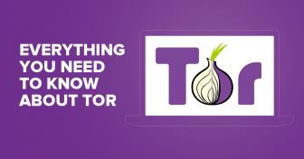 Alt du trenger å vite for å bruke Tor Nettleseren
