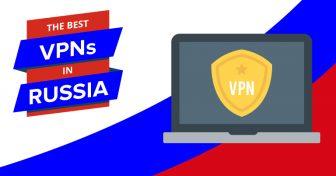De beste VPN-ene for Russland i 2018 – Superraske (og superbillige) VPN-er!