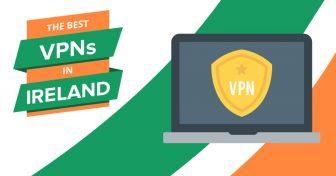 2018s beste VPNer for Irland – Raske og billige