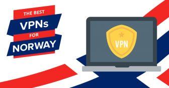 Beste VPNer for Norge i 2018 – Raske og billige