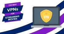Beste VPNer for streaming av filmer - Raske og billige