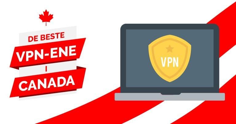 De beste VPN-ene i Canada