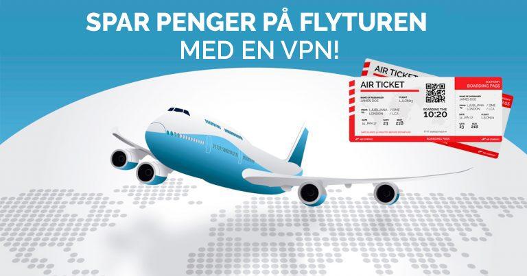 Spar penger på flyturen med en VPN