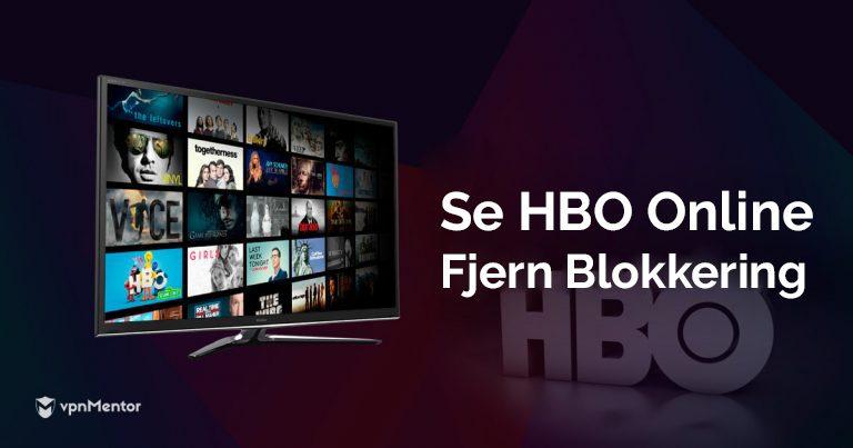 Se HBO online uten blokkering