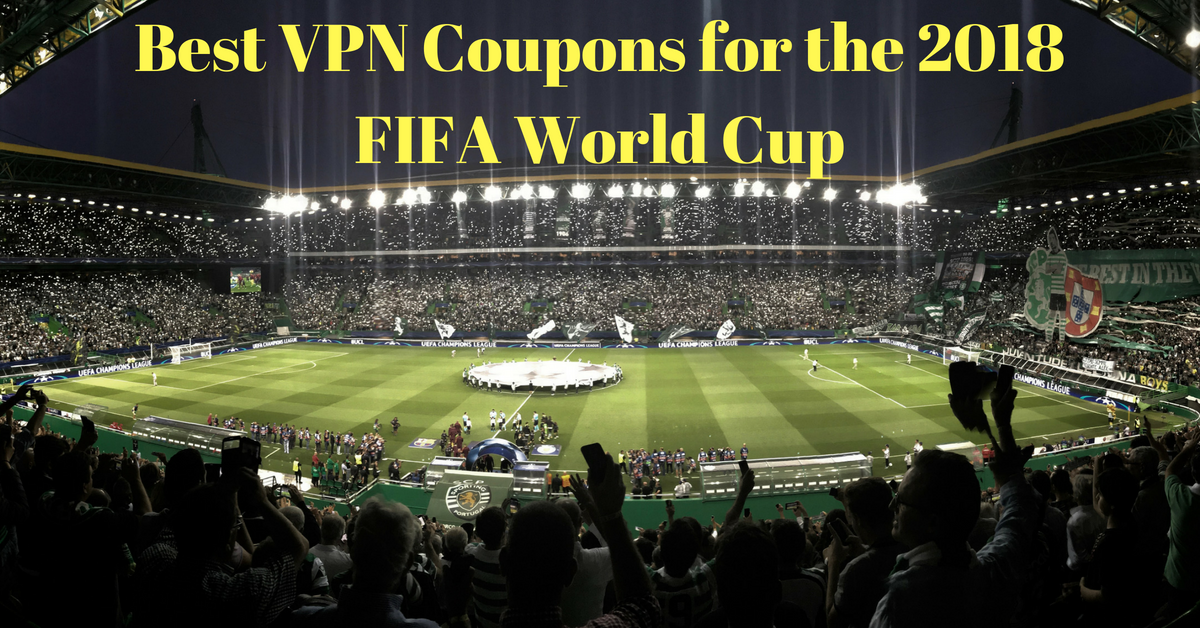 De beste VPN kupongene for VM i fotball 2018