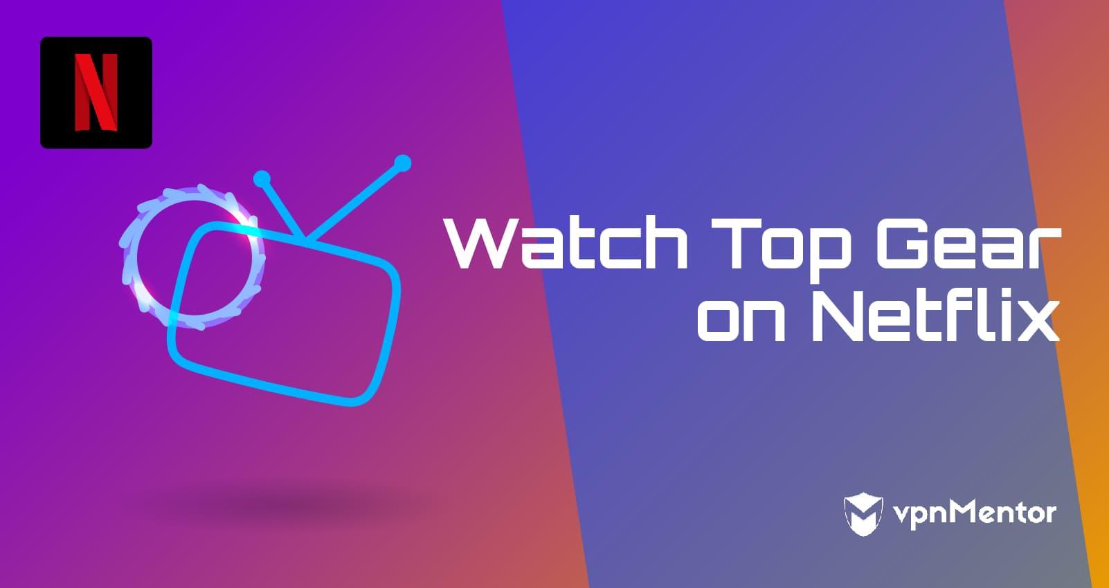 watch top gear netflix